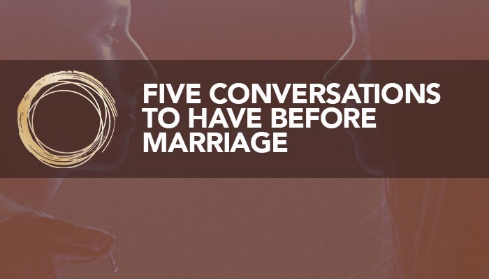 Five Conversations to Have Before Marriage article image