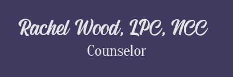 Rachel Wood, LPC, NCC Counselor title image