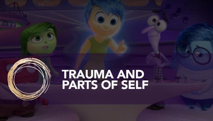 Trauma and Parts of Self
